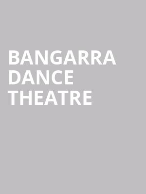 Bangarra Dance Theatre at Sanderson Centre for the Performing Arts