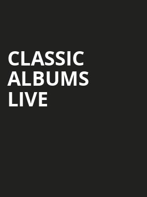 Classic Albums Live Poster